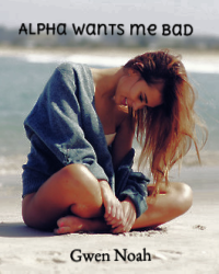 Alpha wants me bad
