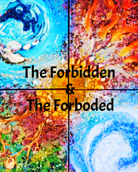 The Forbidden and the Forboded