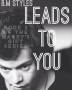 Leads to You  {Book 3}