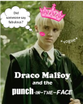 Draco Malfoy and the Punch-in-the-Face