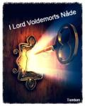 I Lord Voldemorts nåde.