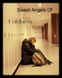 Sweet Angel Of Coldness
