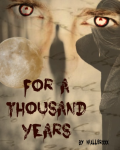 For a thousand years