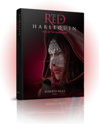 The Red Harlequin Book 3 Rise Of The Harlequin (Extract)