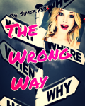 The wrong way!