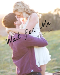 """""""Wait for Me"""""""