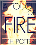 A Touch of Fire