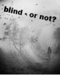 blind - or not?