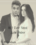 All I Ever Need - Justin Bieber