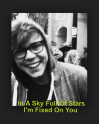 In A Sky Full Of Stars I'm Fixed On You