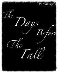 The Days Before The Fall (Script)
