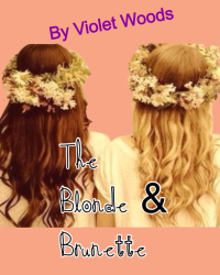 The Blonde & Brunette