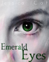 Emerald Eyes *SECOND DRAFT*