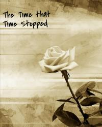 The Time that Time Stopped