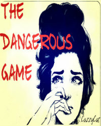 The Dangerous Game