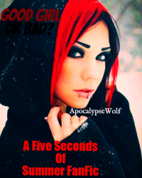 Good Girl Or Bad?---A Five Seconds Of Summer FanFic---