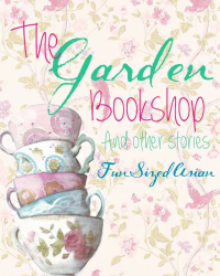 The Garden Bookshop, and Other Short Stories