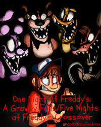 One Night at Freddy's: A Gravity Falls/Five Nights at Freddy's Crossover