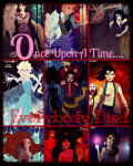 Once Upon A Time... Everybody Died