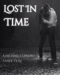 Lost in Time (A Michael Clifford Fanfiction)
