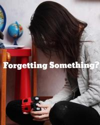 Forgetting Something?