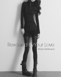Rescued By Your Love