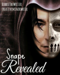 Snape Revealed Part I: The Childhood Years