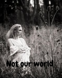 Not Our World
