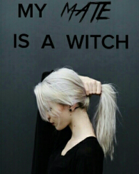 My Mate Is A Witch
