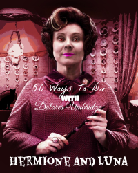 50 Ways To Die With Dolores Umbridge