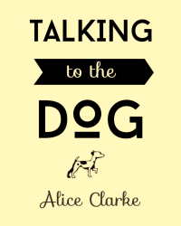 Talking to the Dog