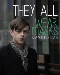 They All Wear Masks