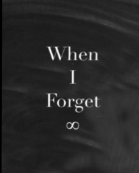 When I Forget