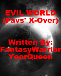 EVIL WORLD(The Favs' Crossover)
