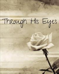 Through His Eyes