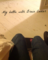 My story, My life, My Brain Cancer