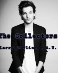 The Collectors (Larry Stylinson A.U.)