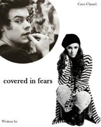 covered in fears ϟ harry styles