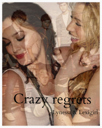 Crazy regrets