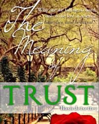 The Meaning Of Trust