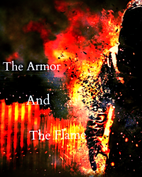 The Armor and the Flame