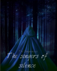 The Singers of Silence