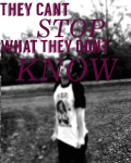 They Cant Stop What They Don't Know