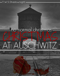 Christmas at Auschwitz