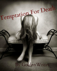 Temptation For Death