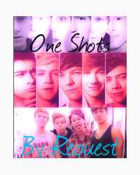 One Shots By Request