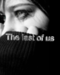 The last of us (13+)