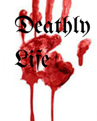 Deathly Life