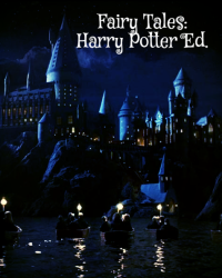 Fairy Tales: Harry Potter Edition