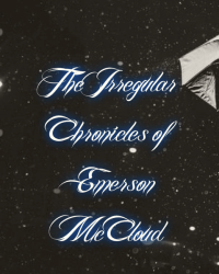The Irregular Chronicles of Emerson McCloud